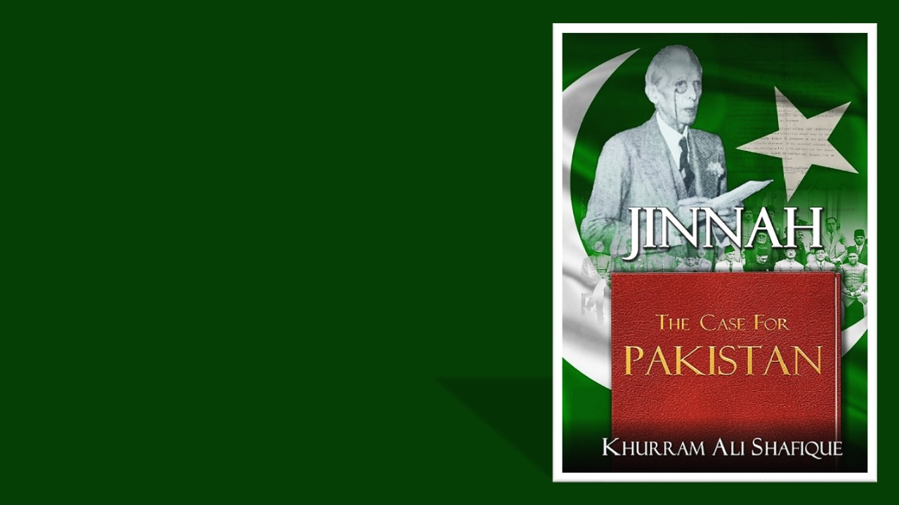 My new book, Jinnah: The Case for Pakistan
